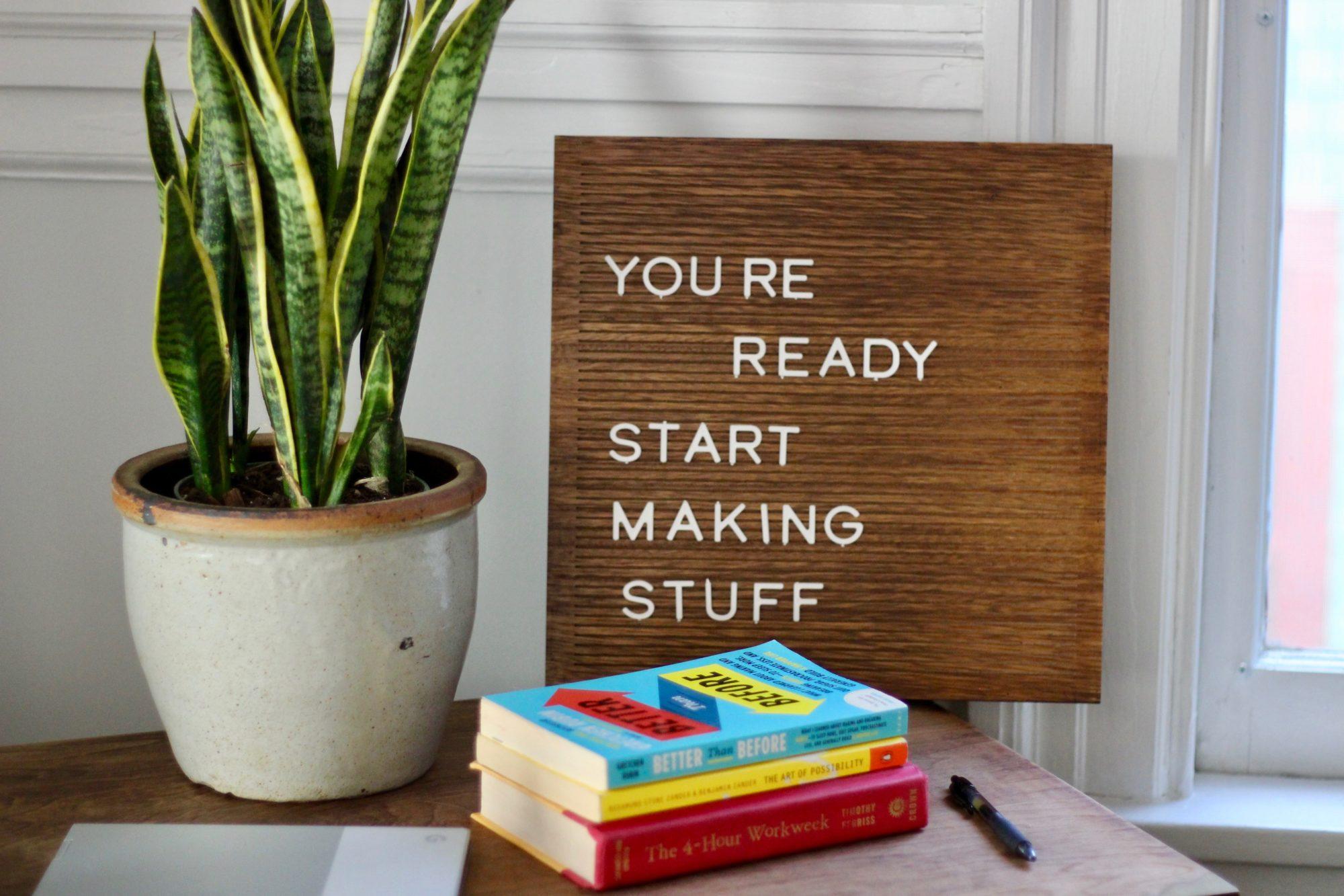 you're ready start making stuff