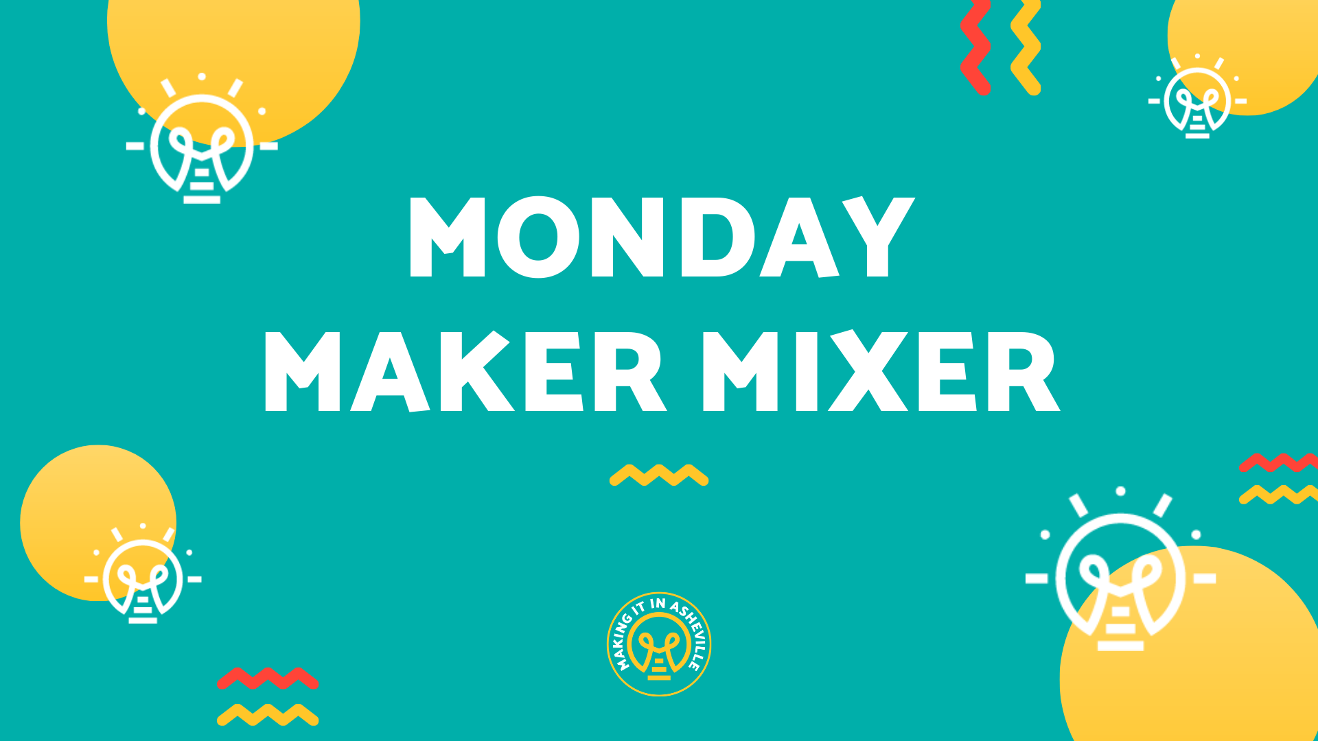 Monday Maker Mixer - Making It in Asheville